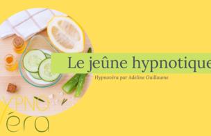 Jeûne hypnotique (séance en cabinet ) 100€